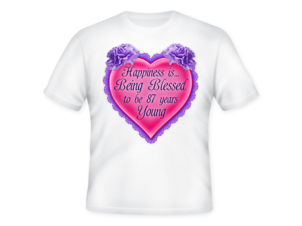Age is a Blessing™ T-Shirt - 87 Years Young