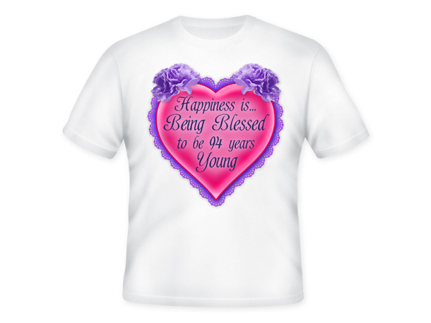 Age is a Blessing™ T-Shirt - 94 Years Young
